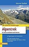 Alpentrek: Zu Fuß von Kufstein nach Verona (Die schönsten Wanderungen)
