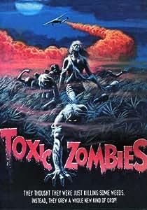 Toxic Zombies [DVD] [2005] [Region 1] [US Import] [NTSC]
