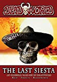 Deadworld: The Last Siesta (English Edition)