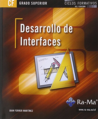 Desarrollo de interfaces (grado superior) por Juan Ferrer Martínez