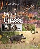Encyclopédie de la chasse