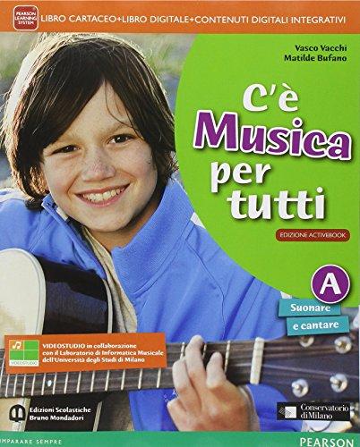 C' musica per tutti. Vol. A-BLIM. Per la Scuola media. Con e-book. Con espansione online. Con libro