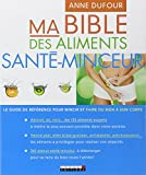 Bible des aliments santé-minceur (Ma)