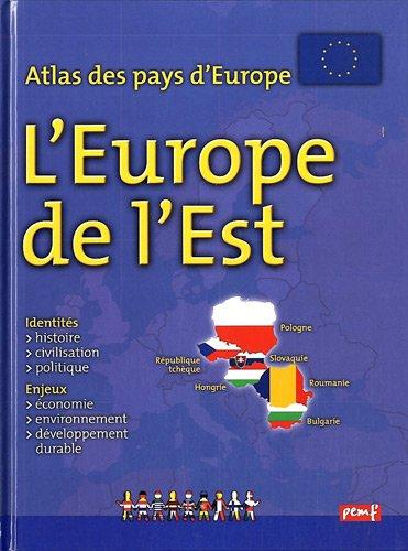 Atlas des pays d'Europe : Europe de l'Est