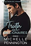 Best Southern Fiction - The Truth about Billionaires (Southern Billionaires Book 2) Review