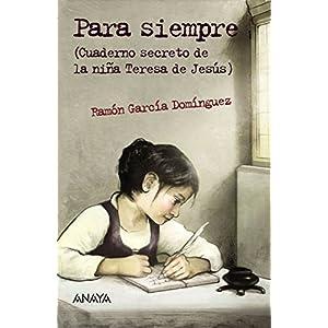 Para siempre (Literatura Juvenil (A Partir De 12 Años) - Leer Y Pensar-Selección)