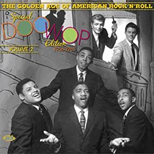 The Golden Age Of American Rock 'N' Roll: Special Doo Wop Edition, Vol 2