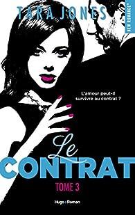 Le contrat, tome 3 par Tara Jones