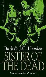 Sister Of The Dead (Noble Dead Saga:Series1 Book 3)