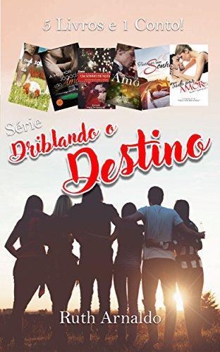 Box:Série Driblando o Destino (Portuguese Edition) por Ruth Arnaldo