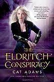 The Eldritch Conspiracy (Blood Singer Novels)