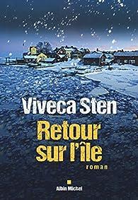 Sandhamn, tome 6 : Retour sur l'île par Viveca Sten