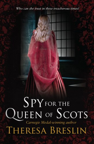 Spy For the Queen of Scots