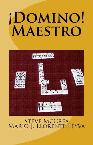 Domino, Maestro por Mr. Mario j. Llorente Leyva