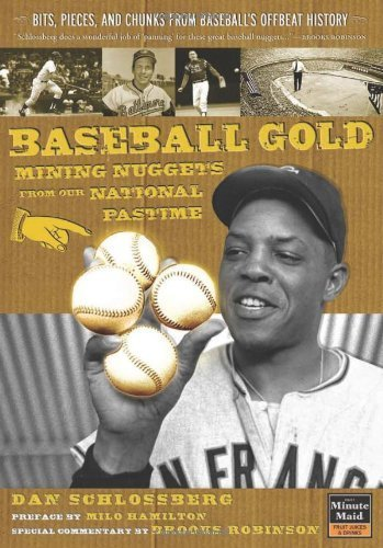 baseball-gold-mining-nuggets-from-our-national-pastime-by-dan-schlossberg-2007-paperback