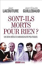 Sont-ils morts pour rien ?: Un demi-siècle d'assassinats politiques