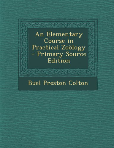 An Elementary Course in Practical Zoölogy