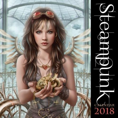 Steampunk Wall Calendar 2018 (Art Calendar)