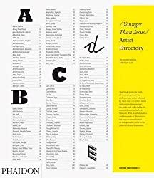 Younger than Jesus: Artist Directory