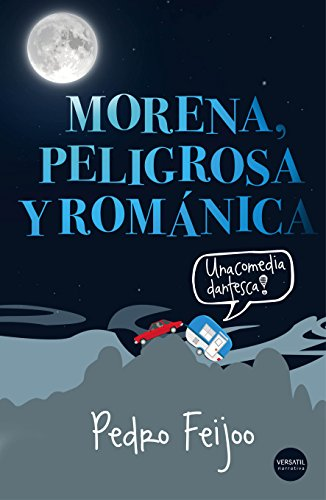Morena, peligrosa y románica por Pedro Feijoo