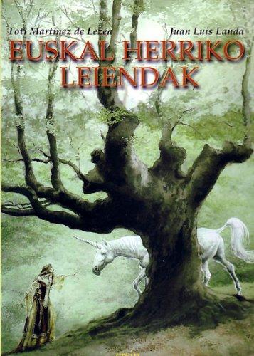Euskal Herriko Leiendak (Euskal Kultura - Cultura Vasca) por Toti Martínez de Lezea