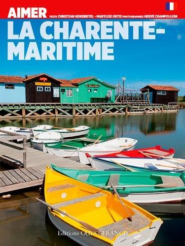 Aimer la Charente-Maritime par Christian Gensbeitel