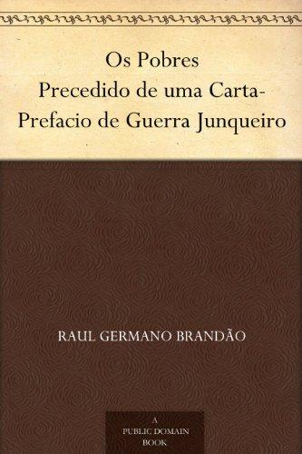 Os Pobres Precedido de uma Carta-Prefacio de Guerra Junqueiro (Portuguese Edition) book cover