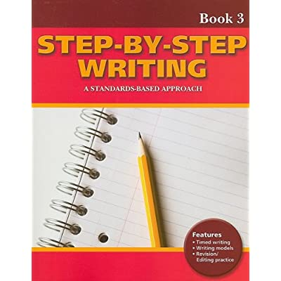 Step-By-Step Writing Book. A Standards-Based Approach. Per Il Liceo Scientifico: 3