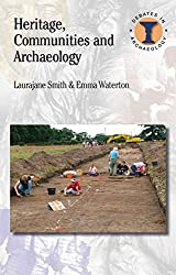 Heritage, Communities and Archaeology (Duckworth Debates in Archaeology)