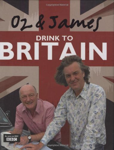 Oz and James Drink to Britain (James Clarke)