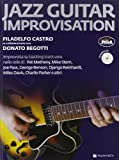 Jazz guitar improvisation. Con CD Audio