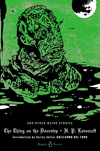 The Thing on the Doorstep and Other Weird Stories (Penguin Classic Horror) por H. P. Lovecraft