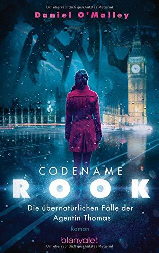 Codename Rook: Roman (Die übernatürlichen Fälle der Agentin Thomas, Band 1)