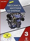 Nuovo meccanica macchine ed energia. Con e-book. Con espansione online. Per gli Ist. tecnici professionali: 3