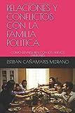 RELACIONES Y CONFLICTOS CON LA FAMILIA POLÍTICA: CÓMO LLEVARSE BIEN CON LOS NUEVOS FAMILIARES