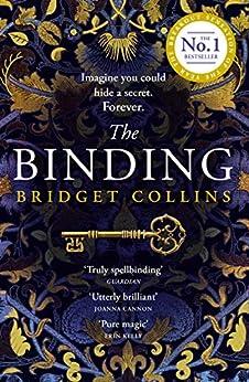 The Binding: THE #1 BESTSELLER (English Edition) van [Collins, Bridget]