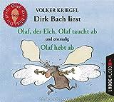 Olaf, der Elch, Olaf taucht ab, Olaf hebt ab: Alle Olaf-Geschichten in einer...