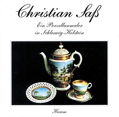 christian-sass-1836-1916-ein-porzellanmaler-in-schleswig-holstein