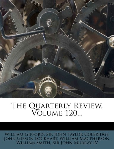 The Quarterly Review, Volume 120...