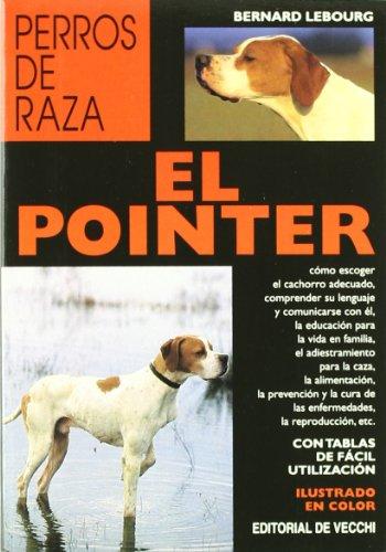 El pointer (Animales) por Bernard Lebourg