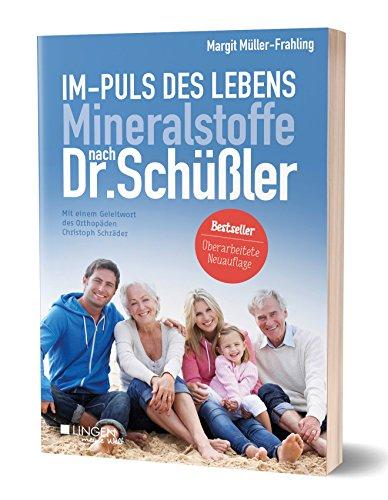 Im-Puls des Lebens: Mineralstoffe nach Dr. Schüßler (Meine Welt)