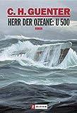 Herr der Ozeane: U-500: Roman