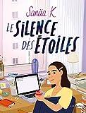 Le silence des étoiles (Biopic et roman graphique) - Format Kindle - 9782501138789 - 14,99 €