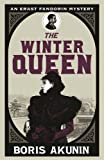 The Winter Queen (Erast Fandorin 1) by Boris Akunin (2010-03-18) - Boris Akunin