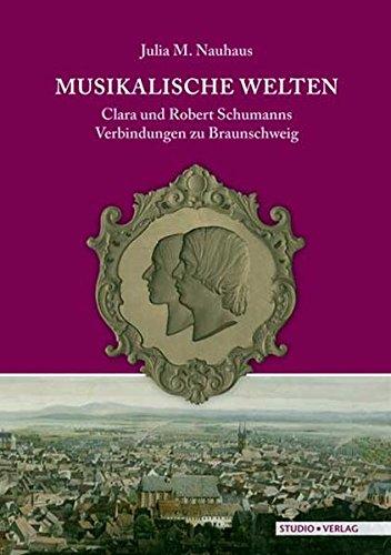 musikalische-welten-clara-und-robert-schumanns-verbindungen-zu-braunschweig