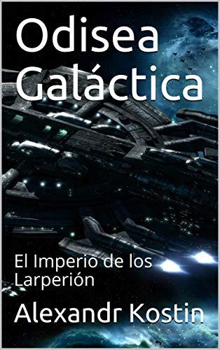 Como Descargar U Torrent Odisea Galáctica: El Imperio de los Larperión Libro Patria PDF