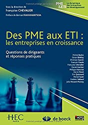 Des PME aux ETI : Les entreprises en croissance, questions de dirigeants et réponses pratiques