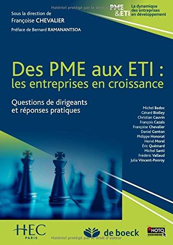 Des PME aux ETI : Les entreprises en croissance, questions de dirigeants et réponses pratiques par Collectif