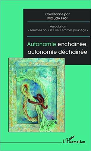 Livres Autonomie enchaînée, autonomie déchaînée epub pdf