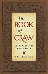 The Book of Craw: A Hobo's Testament (Companion Volume to